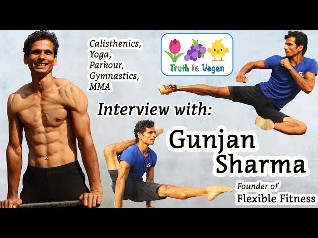 Interview with Gunjan Sharma - Founder of Flexible Fitness