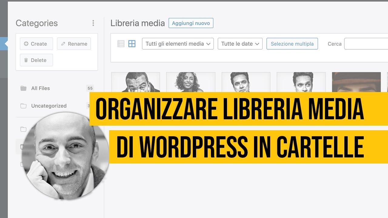 Organizzare la libreria media di WordPress in cartelle con FileBird e HappyFiles