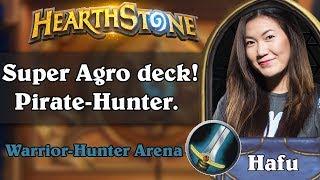 Hearthstone Arena - [Hafu] Super Agro deck! Pirate-Hunter!