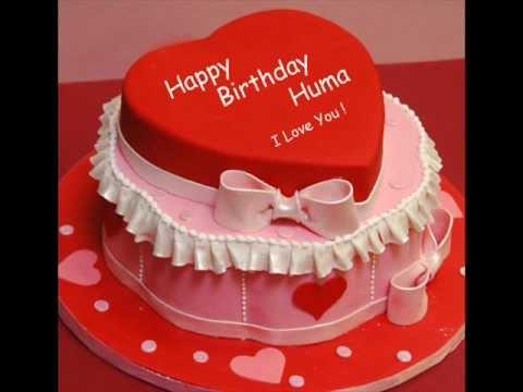 Birthday Cake Pic With Name Huma : [~ Happy Birthday Huma.wmv ~] - YouTube