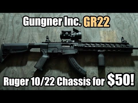 Gungner GR22 $50 Chassis for the Ruger 10/22 - Review and Install