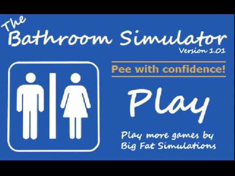 The Bathroom Simulator