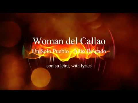 Woman del Callao - Un Solo Pueblo with lyrics con su letra