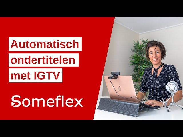IGTV automatische ondertiteling
