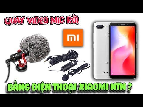 Cách Quay Video điện Thoại Xiaomi Có Tiếng Bằng Mic Rời ( Xiaomi Phone Tips ) | Văn Hóng