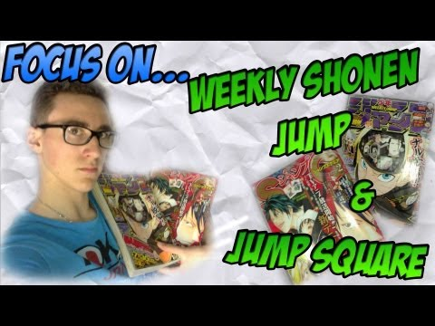 Focus on Jump Square & Weekly Shonen Jump