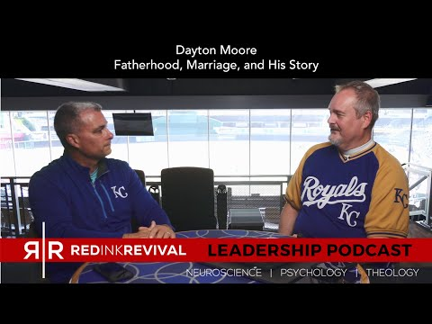 74. Dayton Moore – Fatherhood, Marriage, and His Story