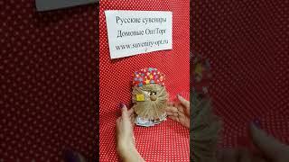Русский сувенир своими руками