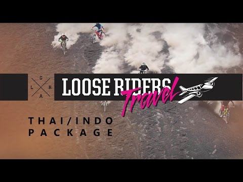 Loose Riders Travel - Thai/Indo Package