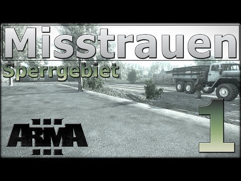 ArmA 3 - Misstrauen - Sperrgebiet (1/3)