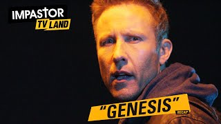 "Impastor: ""Genesis"" - Recap"