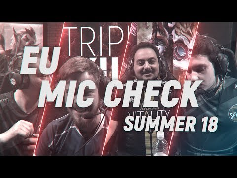 EU LCS Mic Check: Week 8 | Summer Split 2018