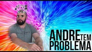 ‹ A e J Responde! › ANDRE TEM PROBLEMA!!!