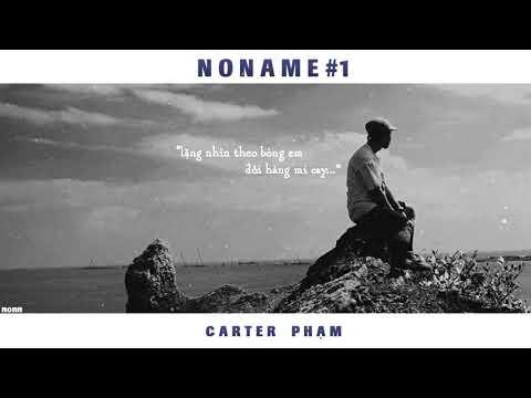 Noname1 / Bản Tình Ca Buồn Không Tựa - carterpham ft khoa | LYRIC VIDEO