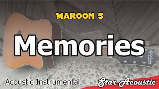 Maroon 5 - Memories (Slow Chill Acoustic With Lyrics)