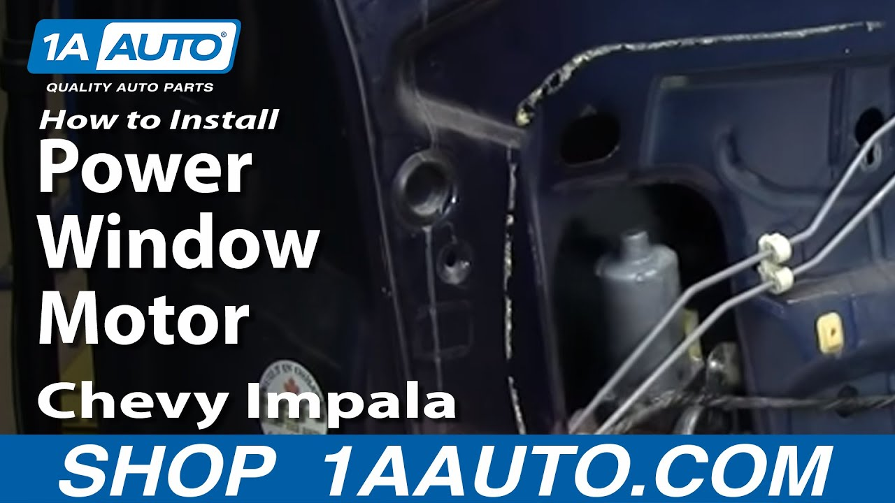 How To Install Repair Replace Power Window Motor Chevy Impala 00 05 1957 Wiring Diagram 1aautocom Youtube