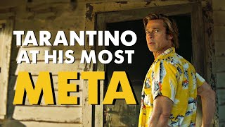 Once Upon a Time in Hollywood  Tarantino at his Most Meta