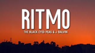 Black Eyed Peas, J Balvin - RITMO (Bad Boys For Life)(Lyrics / Letra) 🎵