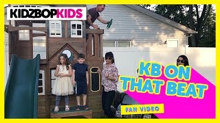 KIDZ BOP Kids – Juju On That Beat (Official Fan Made Video) #KBOnThatBeat