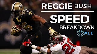 Reggie Bush Speed Breakdown
