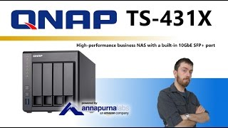 The QNAP TS-431X 10GbE SFP+ NAS 4-Bay Unboxing and Walkthrough