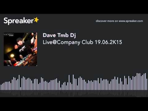 Live@Company Club 19.06.2K15 (creato con Spreaker)