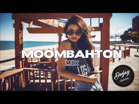 Deejay GabrieL - MoombahToN MIX 2018 | The Best Remixes Of Popular Songs 2018 Vol.13