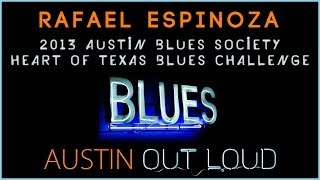 2013 ABS Heart of Texas Blues Challenge - Rafael Espinoza - Winner