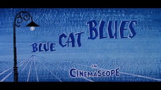 Tom and Jerry - Blue Cat Blues (1956) Opening and Closing [Golden Collection Volume 3]