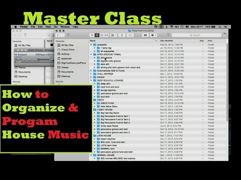 2016: How To Organize and Program House Music for DJ Sets