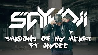 SAYKOJI - Shadows of My Heart ft. JayDee