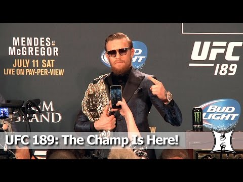 Champ Conor McGregor At UFC 189 Post-Fight Presser: Talks Injury Rumors, Mendes' Power , Wrestling
