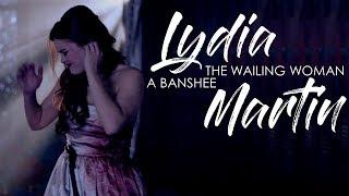 Lydia Martin - The wailing woman, a banshee (THC)