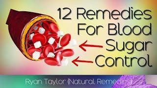 Top 12 Remedies for Diabetics