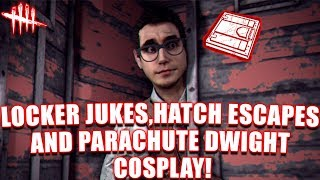 LOCKER JUKES, HATCH ESCAPES AND PARACHUTE DWIGHT COSPLAY! Dead By Daylight