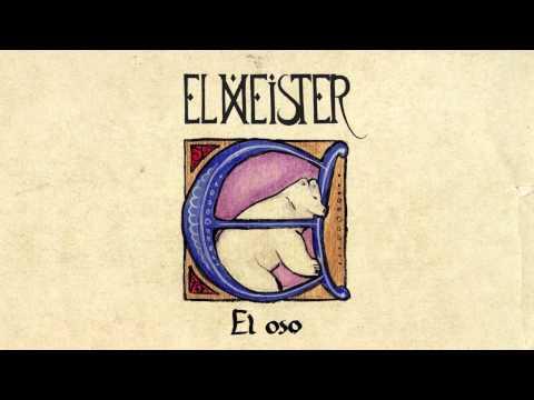 El Meister - El Oso (audio)