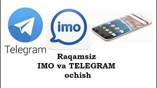 Raqamsiz IMO va TELEGRAM ochish