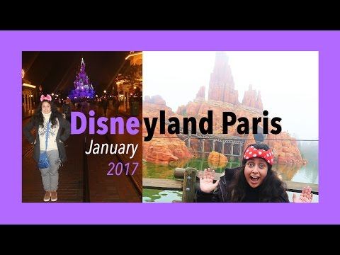 Disneyland Paris Vlog - January 2017