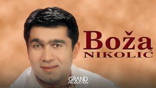 Download Boža Nikolić - Otišla je prijatelju - (audio) - 1998 Grand Production Mp3