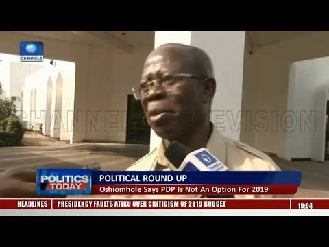 Oshiomhole Says PDP Not An Option For Nigerians |Politics Today|