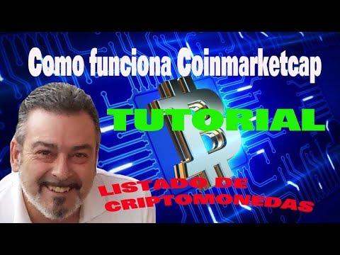COINMARKETCAP COMO FUNCIONA EN ESPAÑOL TUTORIAL