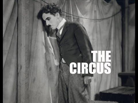 Charlie Chaplin - The Circus (Trailer)