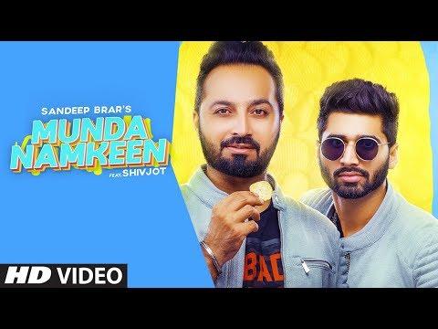 Munda Namkeen (Full Song) Sandeep Brar | Shivjot | Yaadu Brar | Latest Punjabi Song 2020