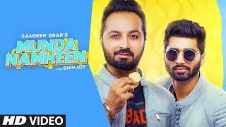 Munda Namkeen (Sandeep Brar, Shivjot) Mp3 Song Download