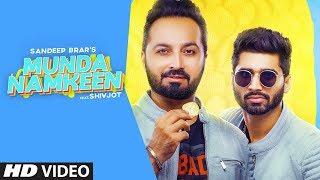 Munda Namkeen Full Song Sandeep Brar Shivjot Yaadu Brar Latest Punjabi Song 2020