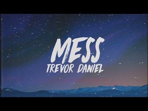 Trevor Daniel - Mess (Lyrics)