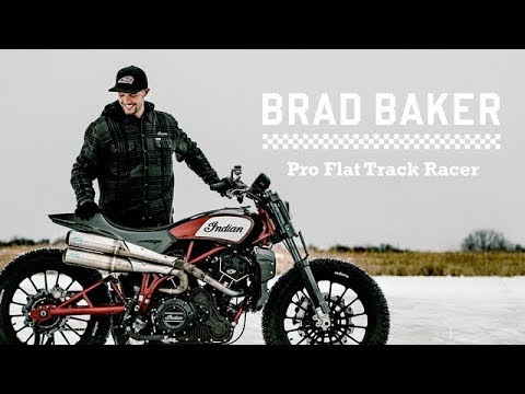 Heroes of the FTR - Brad Baker - Indian Motorcycle