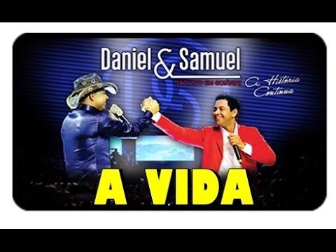 Daniel e Samuel - A Vida  - DVD A Historia Continua    Vídeo