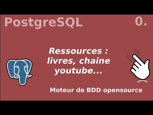 PostgreSQL - 0. Ressources : livres...