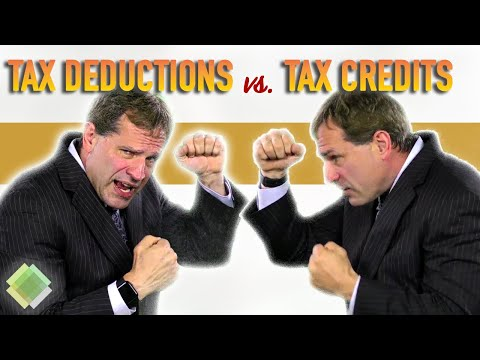 Tax Deductions Vs. Tax Credits: Which Is Better?